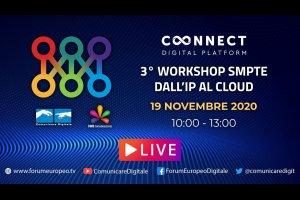 17 Forum Europeo Digitale | 3 Workshop SMPTE - Dall'IP al CLOUD (diretta)