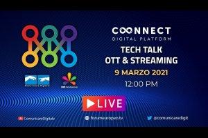 Tech Talk Ott & Streaming 9 Marzo 2021 (diretta)