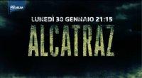 Promo - Alcatraz visibile in chiaro lunedi 30 Gennaio su Premium Anteprima