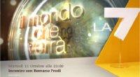 Promo - Il Mondo che Verrà, con Romano Prodi dall'11 Ottobre su La7