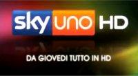 Novità digitali - SKY Uno (canale 109) da oggi, 20 Ottobre, è in Alta Definizione