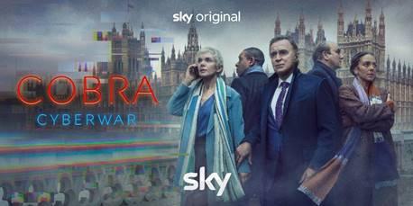 Cobra Cyberwar, il political drama torna su Sky Atlantic e in streaming NOW