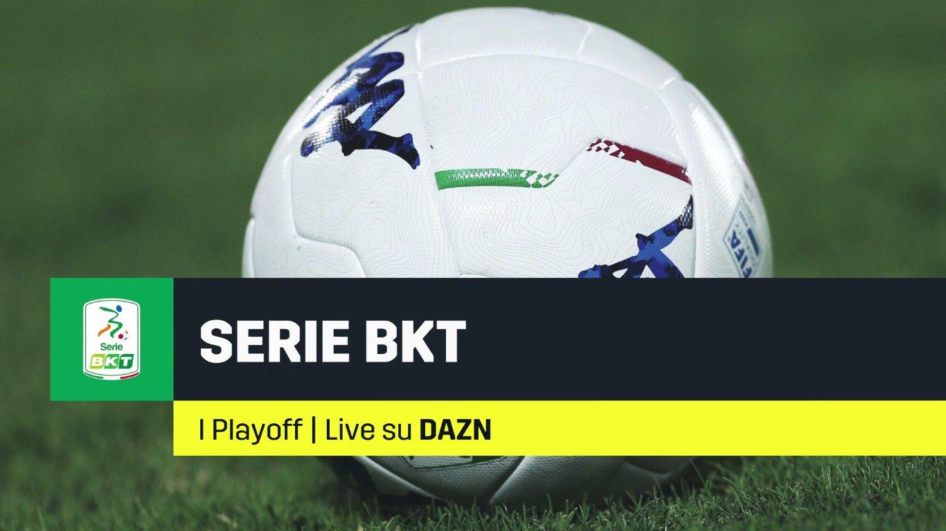 DAZN Serie B Preliminari Playoff - Diretta Esclusiva | Palinsesto e Telecronisti