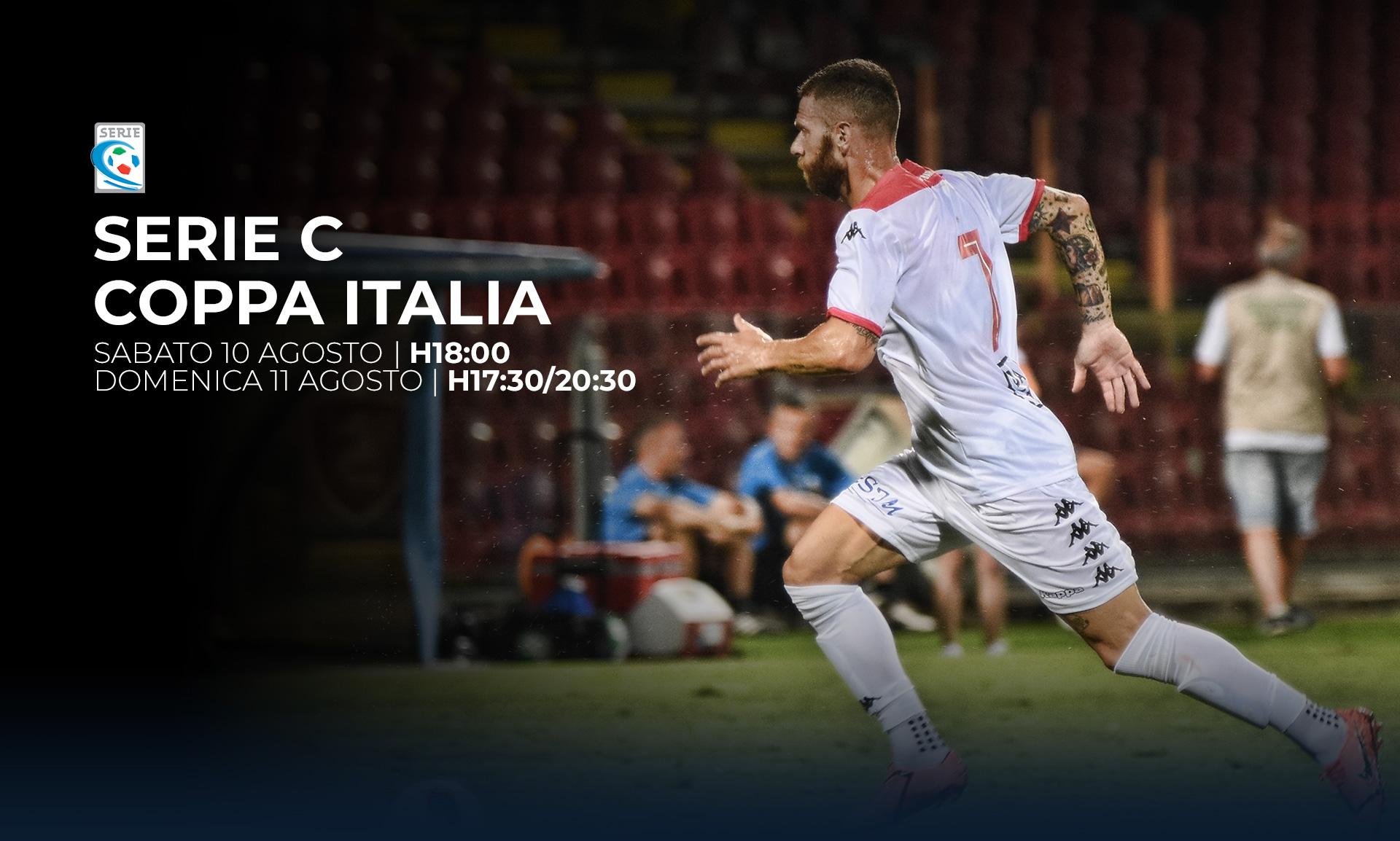 Serie C TV, Coppa Italia 10 e 11 Agosto - Programma e Telecronisti Eleven Sports