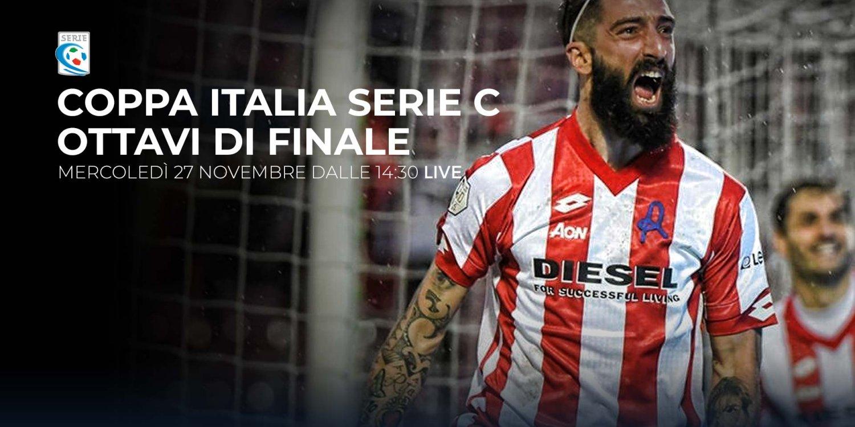 Serie C TV, Ottavi Coppa Italia - Programma e Telecronisti Eleven Sports