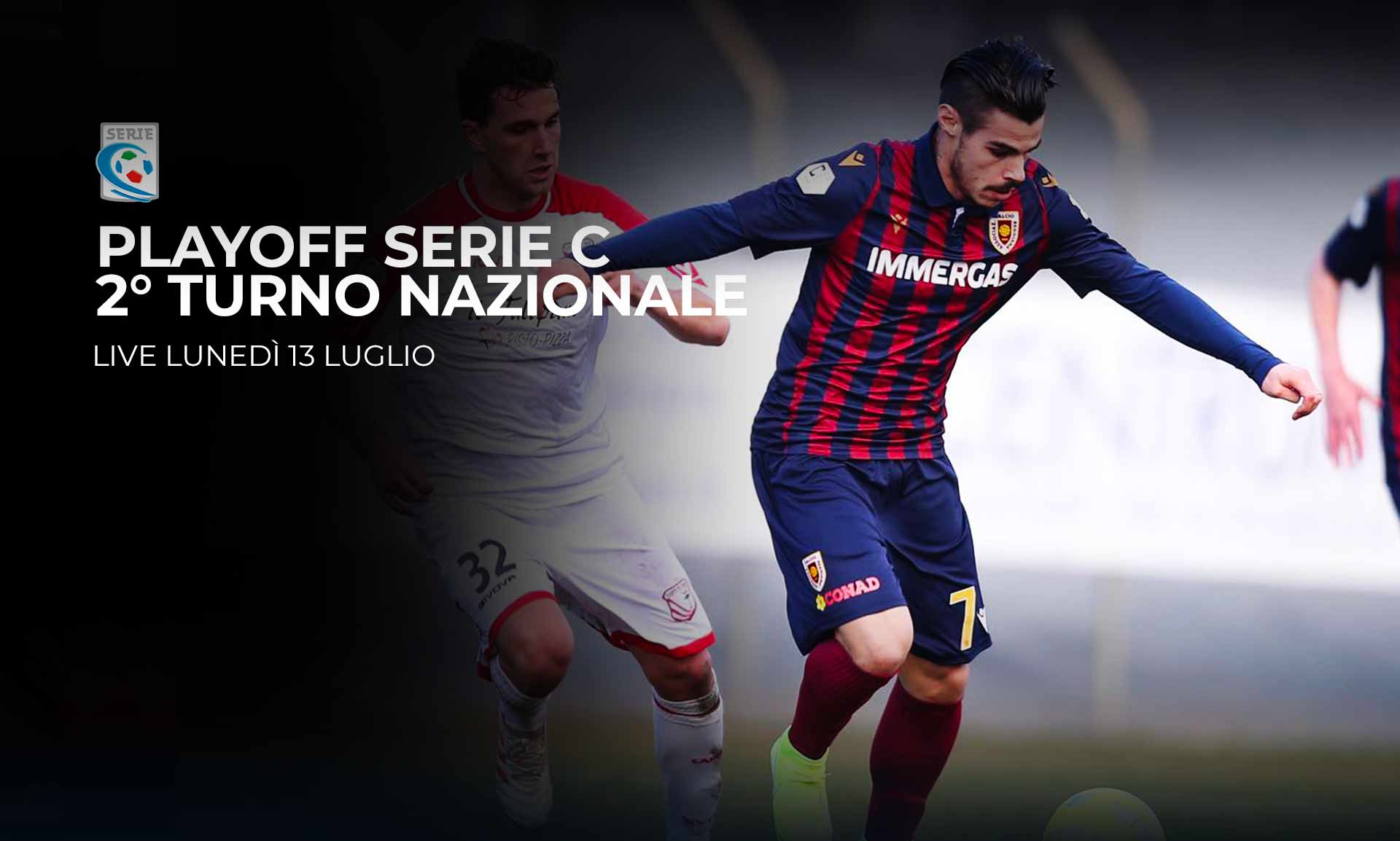Serie C TV, Playoff Secondo Turno Nazionale - Programma e Telecronisti Eleven Sports
