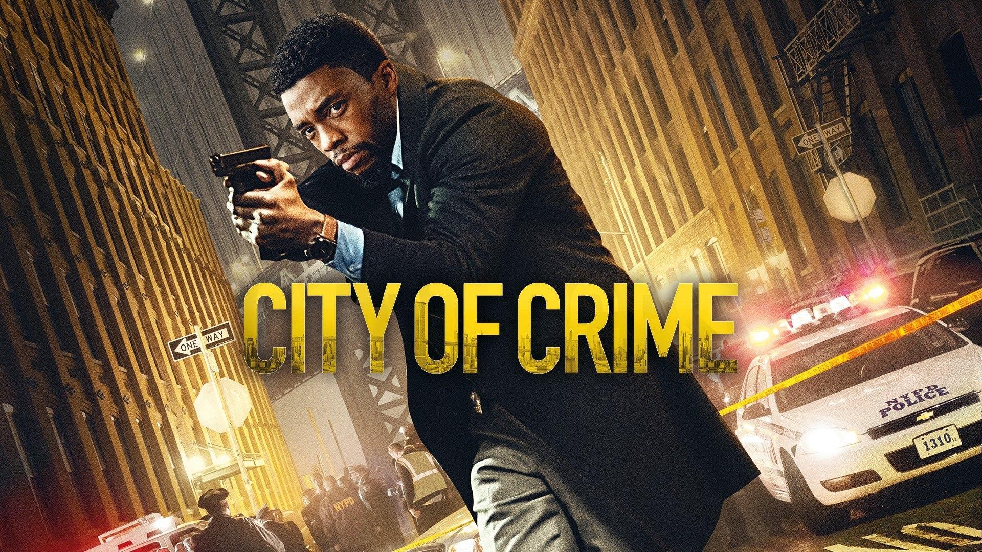 Lunedi 10 Agosto 2020 Sky Cinema HD, City of Crime