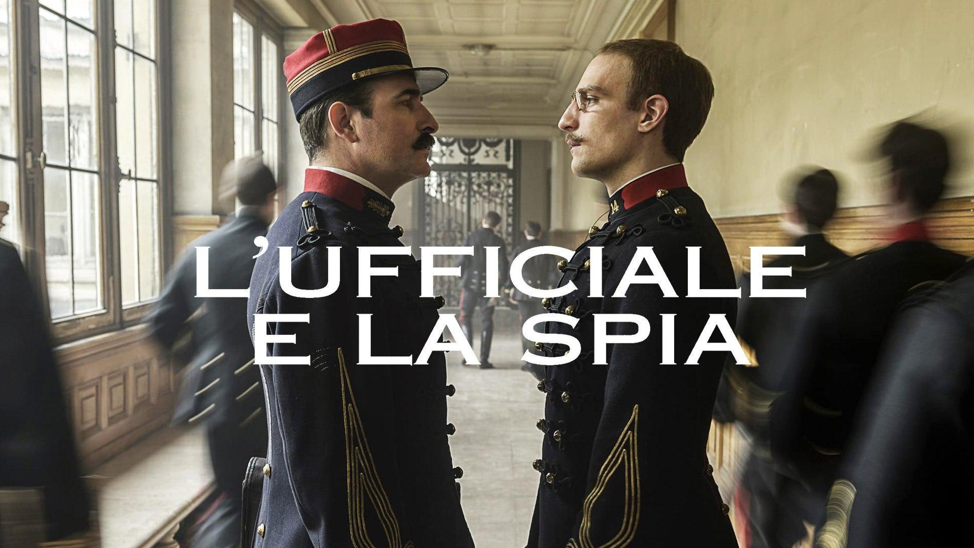Domenica 6 Settembre 2020 Sky Cinema HD, L'ufficiale e la spia