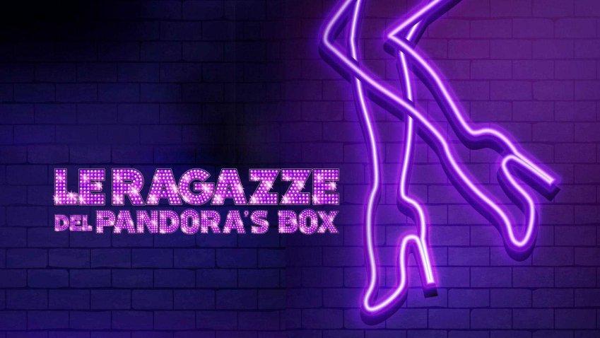 Domenica 14 Febbraio 2021 Sky e Premium Cinema, Le ragazze del Pandora's Box
