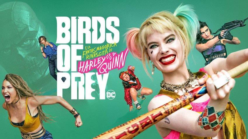 Lunedi 22 Febbraio 2021 Sky e Premium Cinema, Birds of Prey