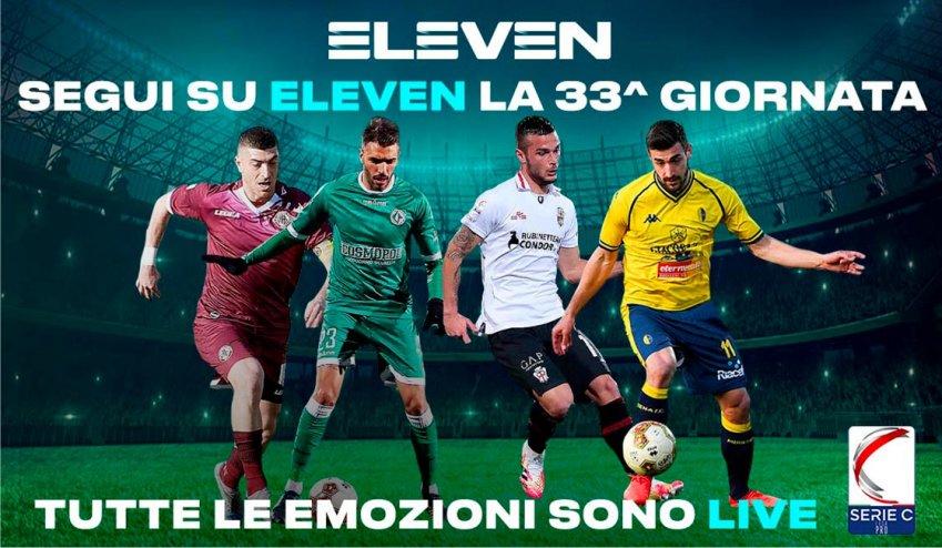 Serie C Eleven Sports, 33a Giornata - Programma e Telecronisti Lega Pro