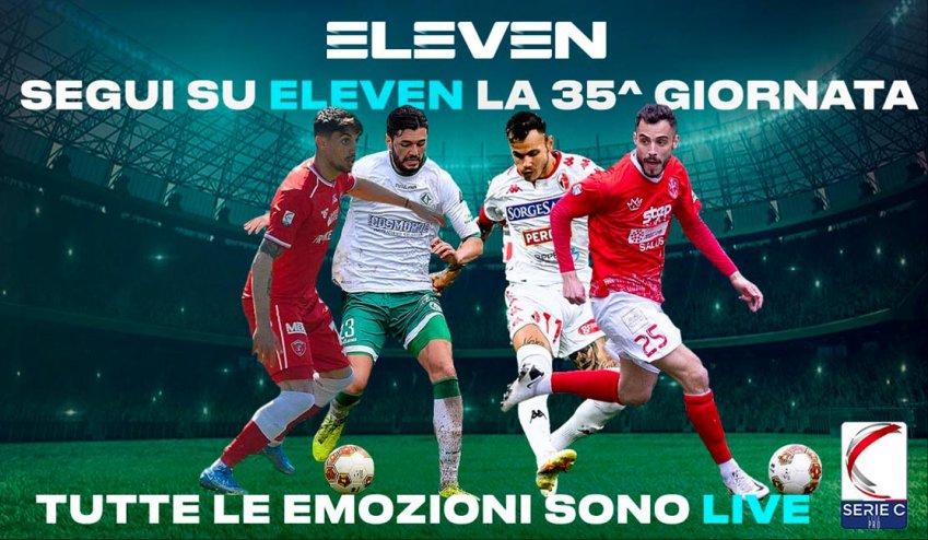Serie C Eleven Sports, 35a Giornata - Programma e Telecronisti Lega Pro