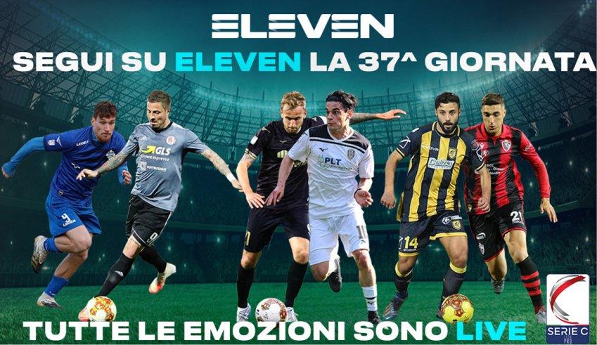 Serie C Eleven Sports, 37a Giornata - Programma e Telecronisti Lega Pro