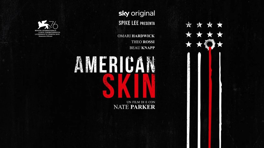 Lunedi 24 Maggio 2021 Sky e Premium Cinema, American Skin