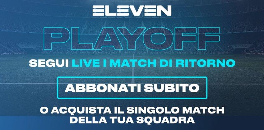 Serie C Eleven Sports, Playoff Nazionale 1 Turno Rit. - Programma e Telecronisti Lega Pro