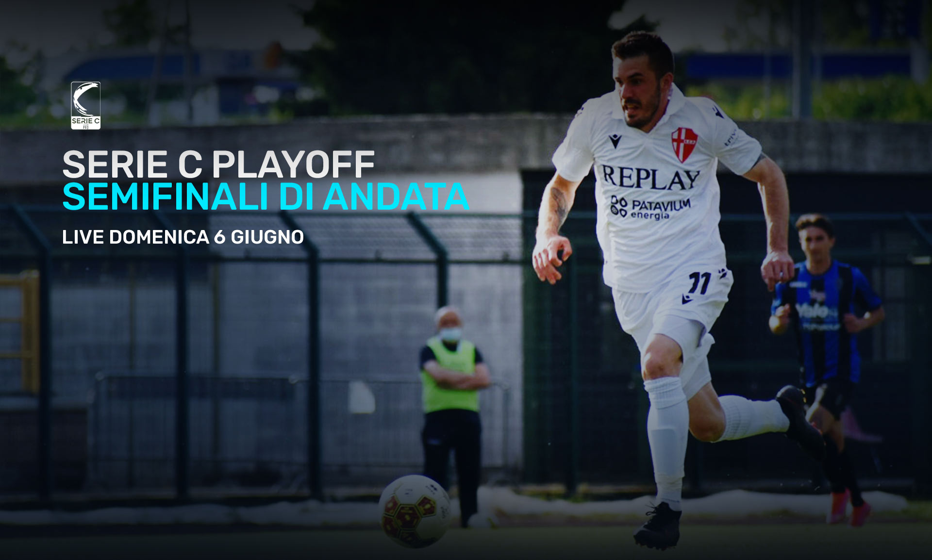 Serie C Eleven Sports, Playoff Semifinali Andata - Programma e Telecronisti Lega Pro
