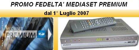 Ecco tutti i dettagli della 'Promo Fedelt� 2007' Mediaset Premium (con video)