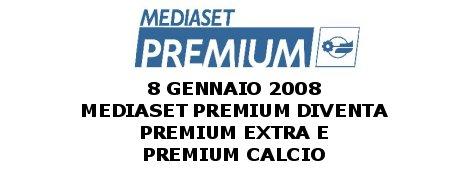 Mediaset Premium si trasforma dal 8/1 in Premium Extra e Premium Calcio