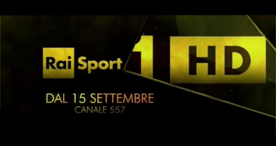Rai Sport 1 HD dal 15 Settembre sul canale 557 del ...