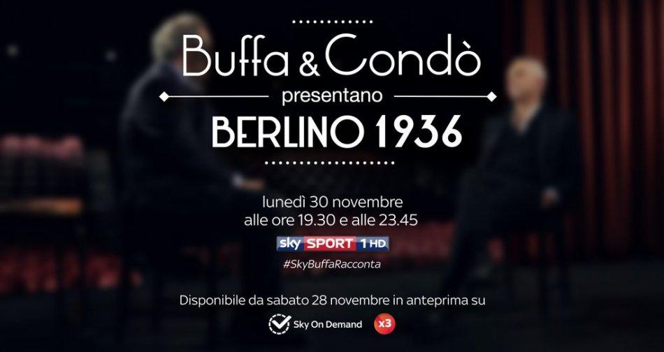 Buffa e Condò su Sky rivivono le Olimpiadi 1936 in anteprima per i clienti Extra #SkyBuffaRacconta