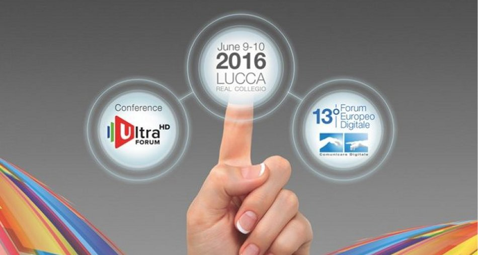 Digital-Sat News media partner 13 #ForumEuropeo Digitale Lucca (9 - 10 Giugno 2016)