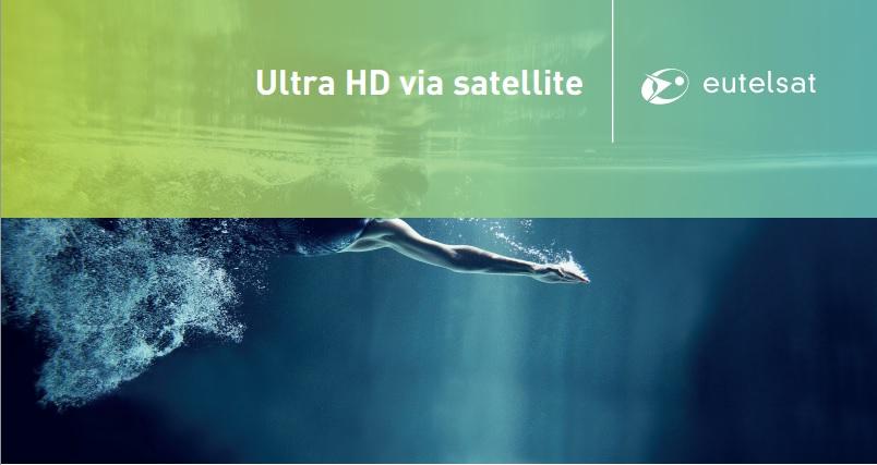 Eutelsat accelera con i contenuti Ultra HD con due nuovi canali 4K su Hotbird