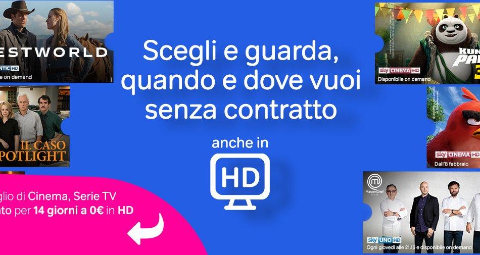 Da oggi NOW TV è anche in HD: Cinema, Serie TV e Intrattenimento anche in Alta Definizione