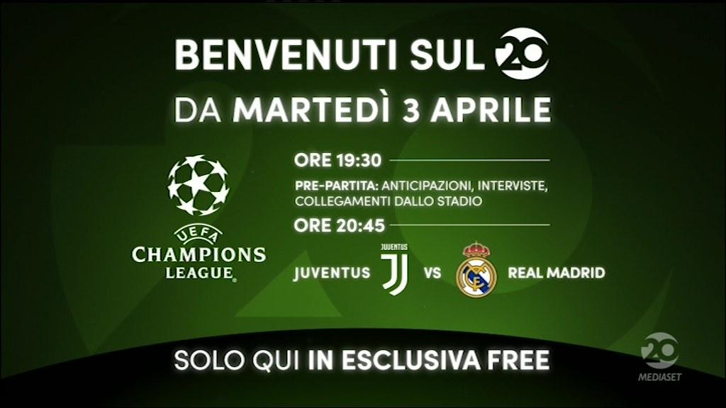 Ufficiale! Mediaset VENTI parte il 3 Aprile con la diretta Juventus - Real Madrid