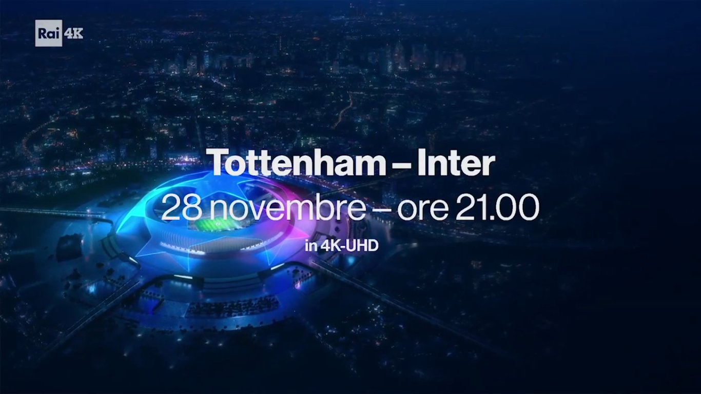 Stasera Tottenham - Inter di Champions League in Ultra HD su Rai 4K