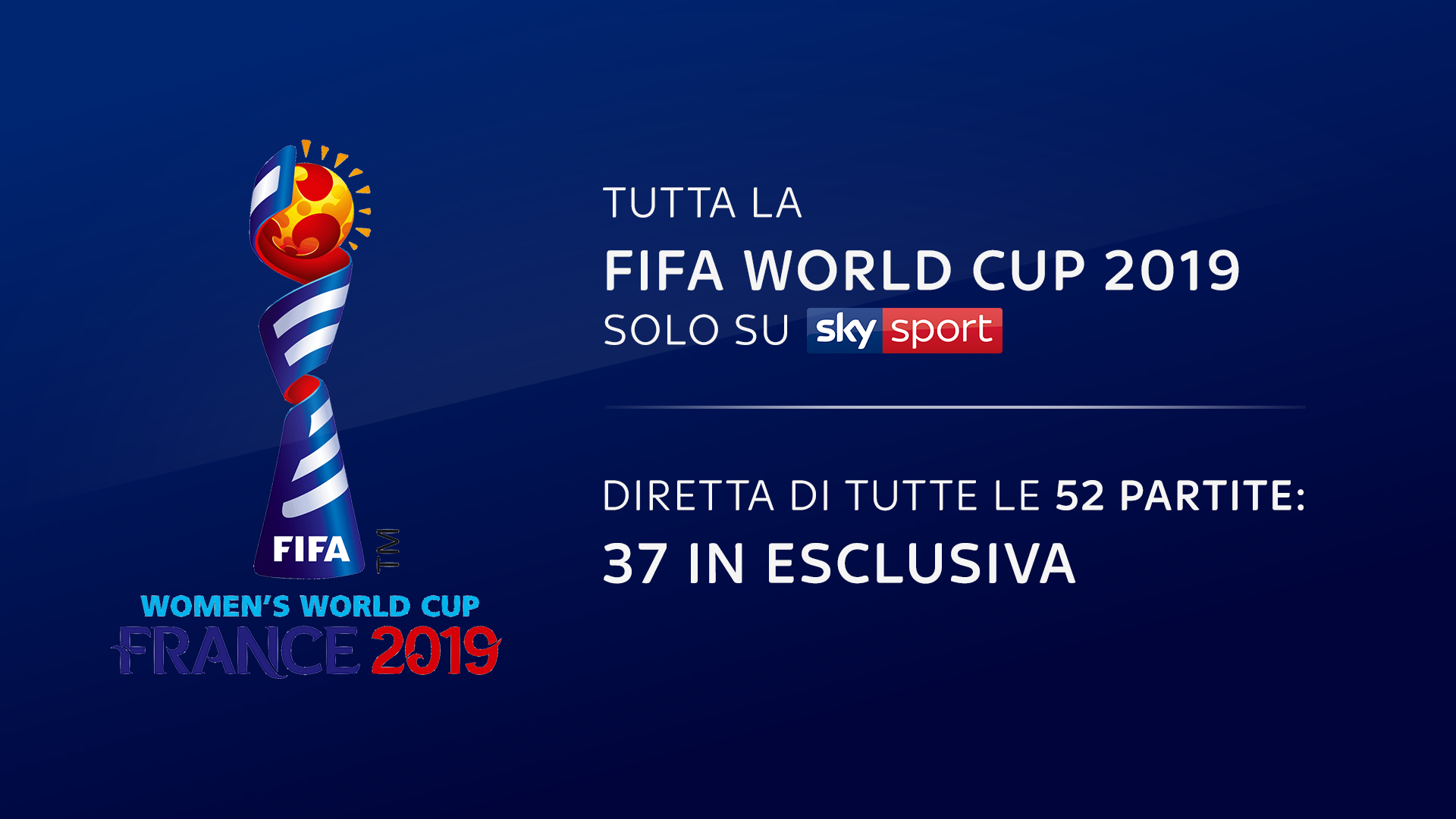 Calcio, tutta la FIFA World Cup Femminile Francia 2019 in diretta su Sky Sport