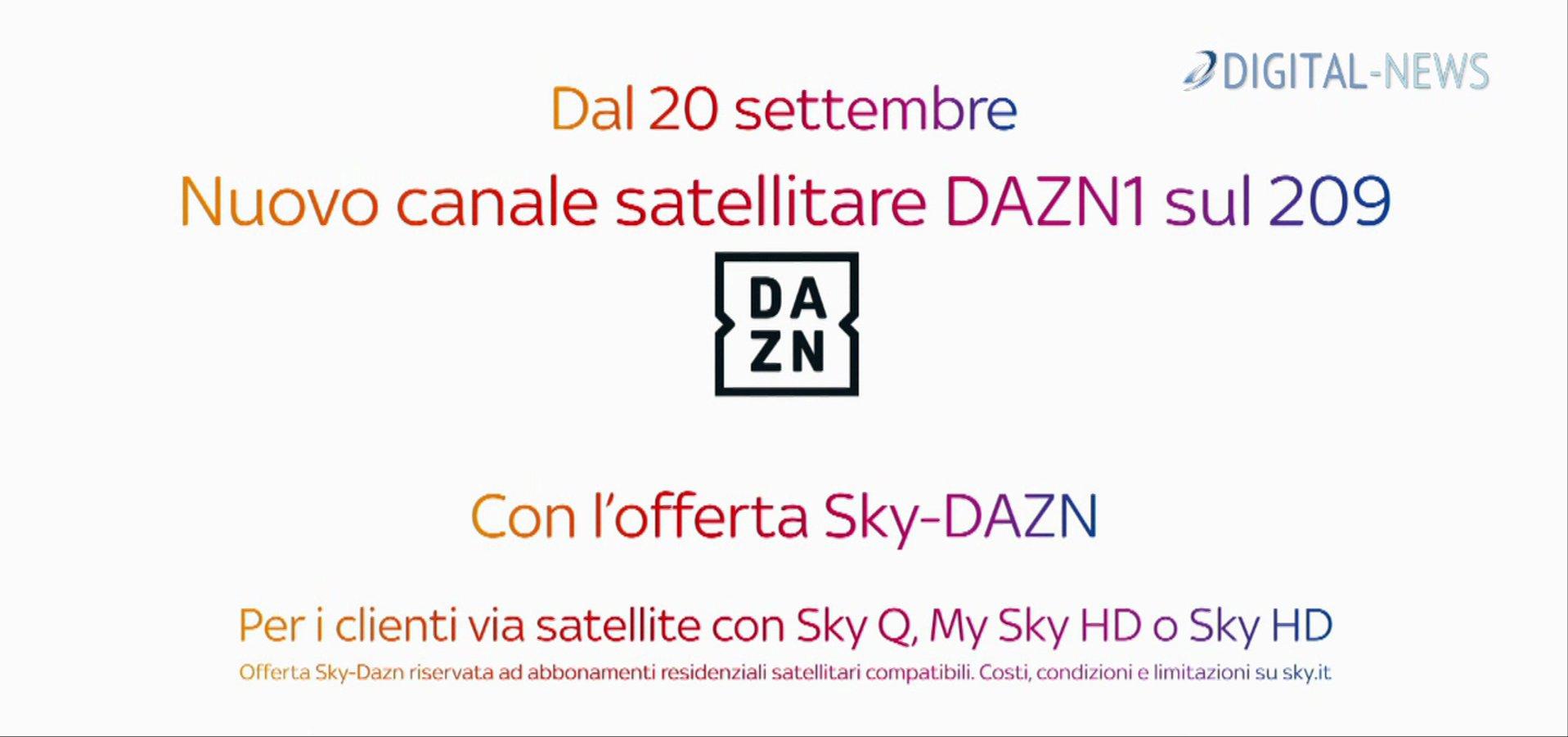 Accordo raggiunto! DAZN1 dal 20 Settembre sul canale 209 Sky
