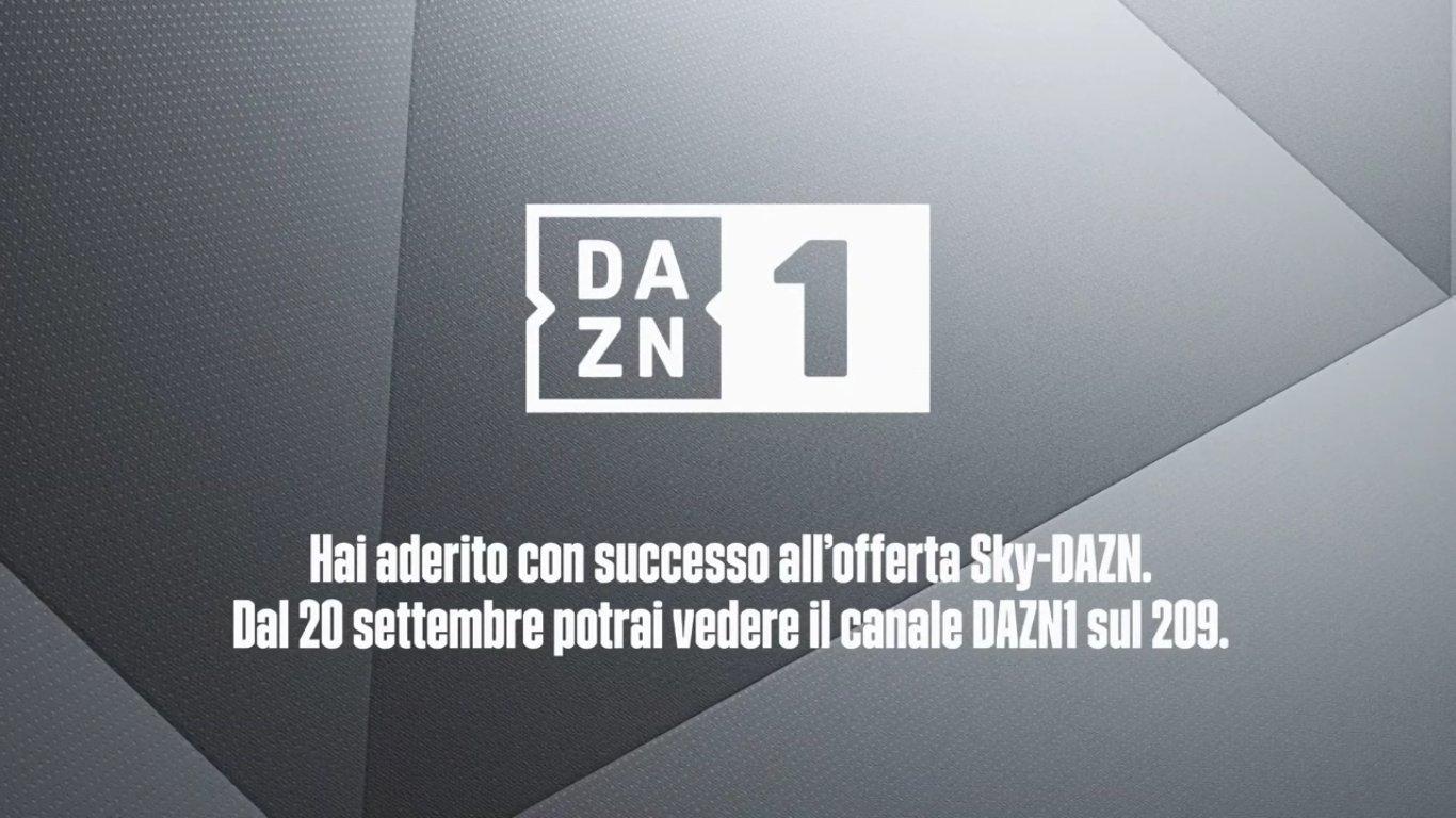 DAZN1, su Sky 209 - Importante affrettarsi ad attivarlo! Sabato derby di Milano