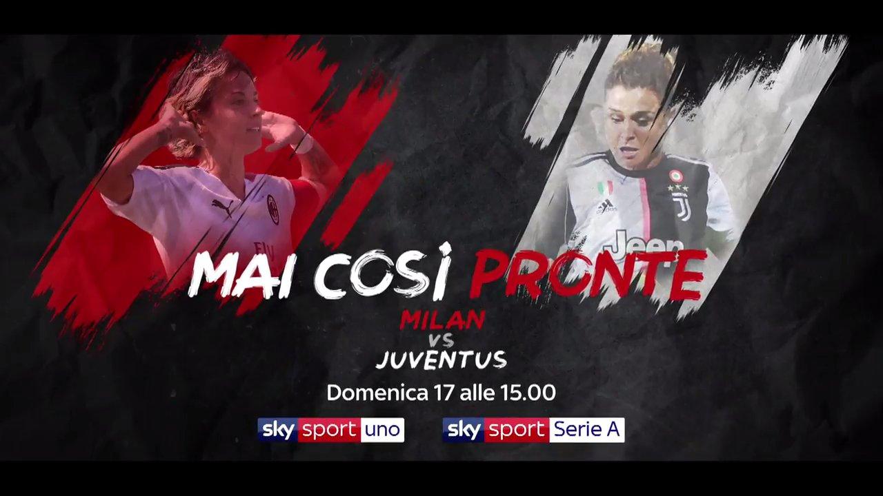 Serie A Femminile | Milan - Juventus, scontro al vetrice (diretta Sky Sport)