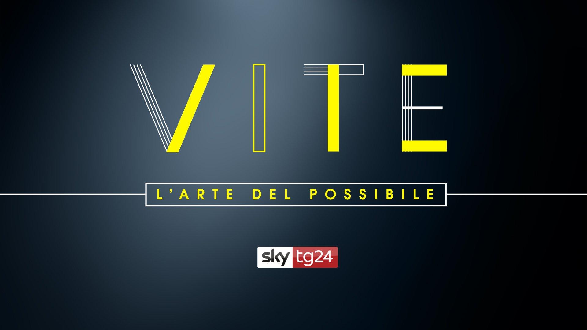 «Vite– L' Arte del possibile», su Sky TG24 interviste a dieci grandi italiani