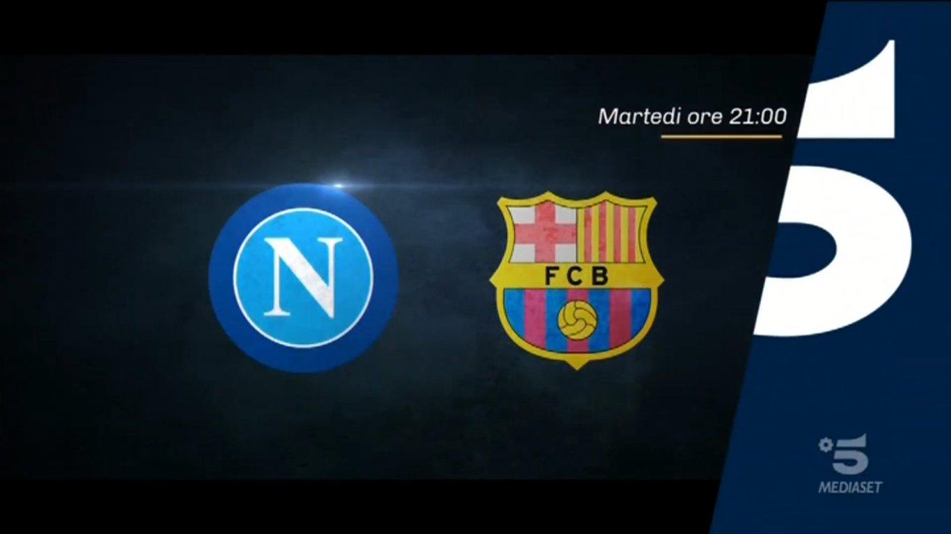 Champions, Napoli - Barcellona stasera in chiaro su Canale 5