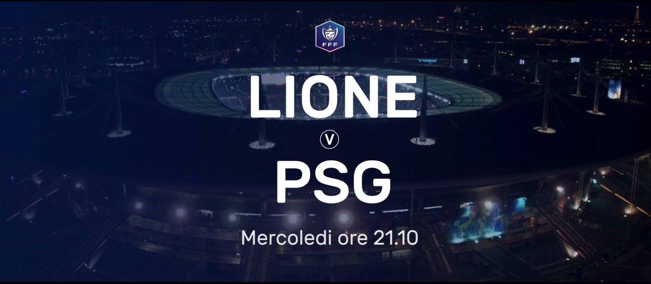 Semifinali Coppa di Francia, stasera Lione-PSG in diretta su Sportitalia