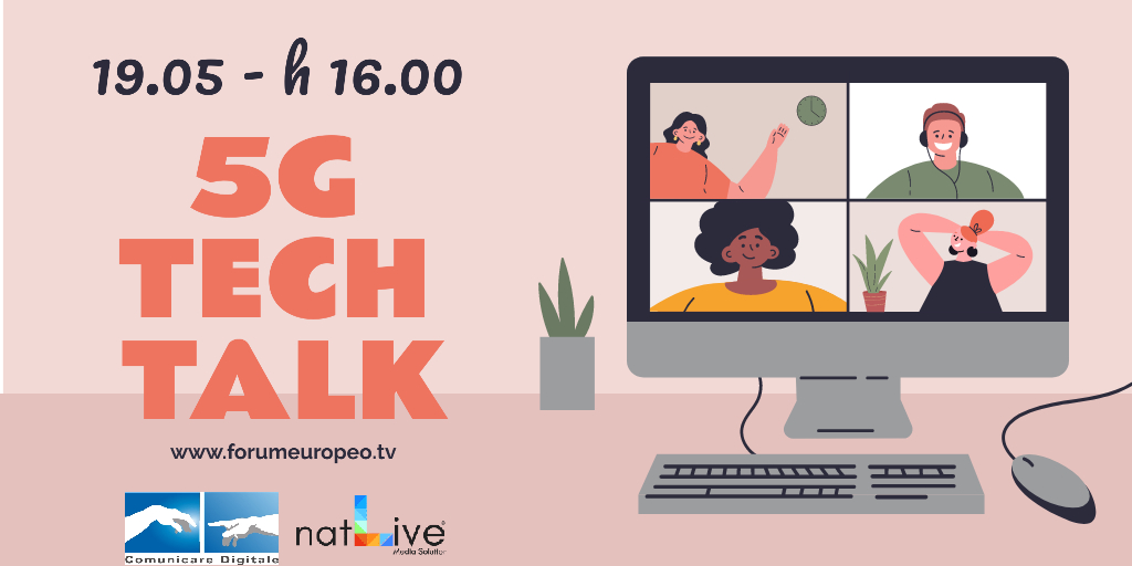 5G Tech Talk 2020. Diretta streaming martedi 19 Maggio ore 16 su Digital-News.it