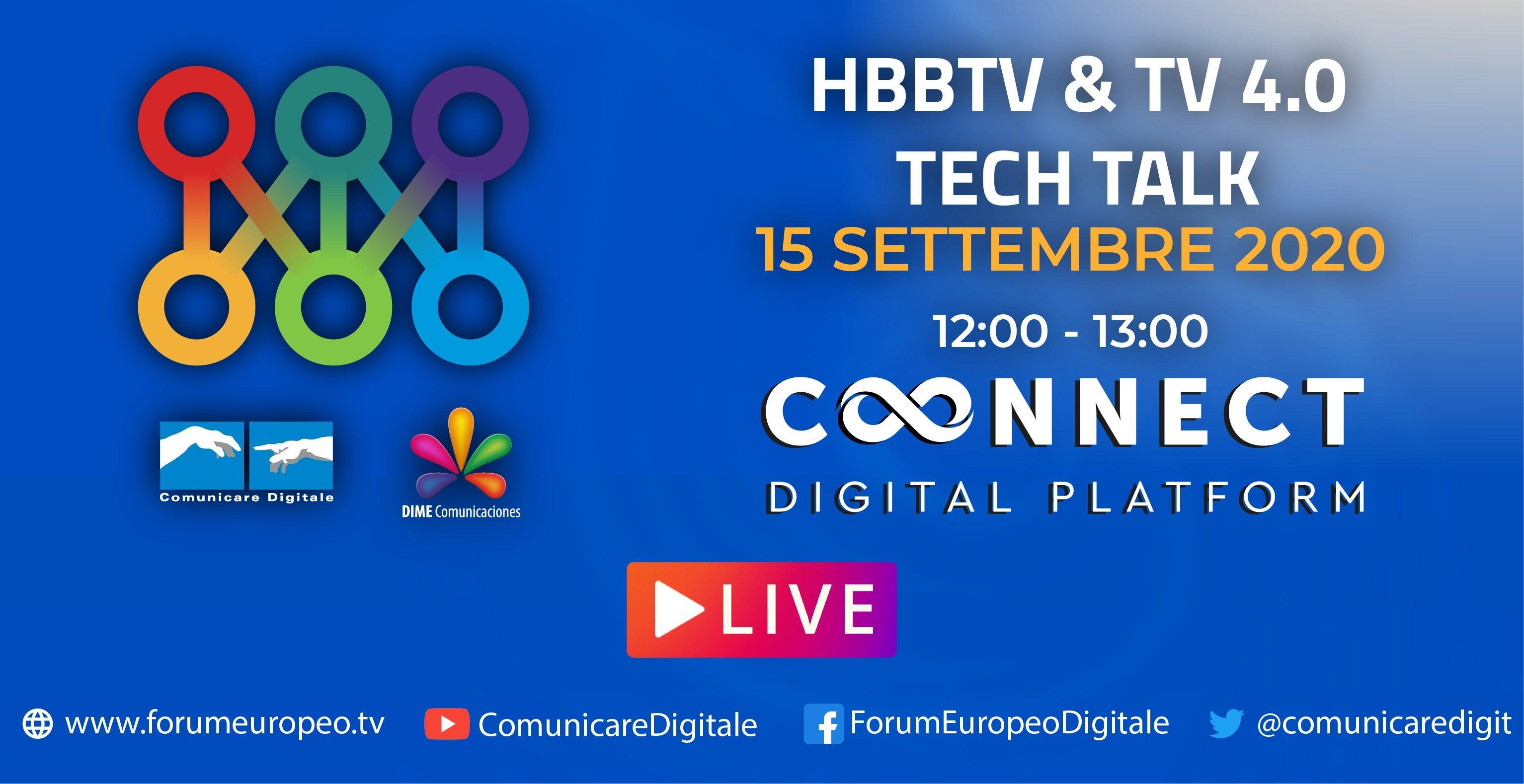 LIVE | HbbTv & Tv 4.0 Tech Talk 2020. Diretta streaming ore 12 su Digital-News.it