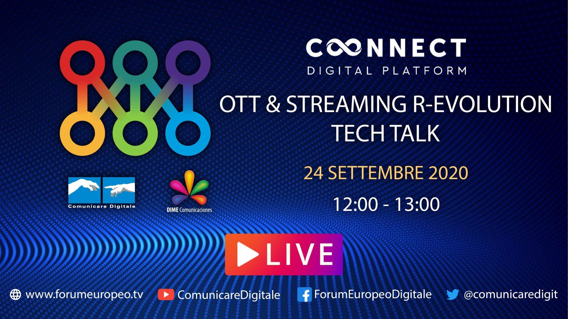LIVE | OTT & Streaming r-evolution Tech Talk. Diretta streaming Digital-News.it