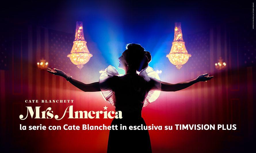 Mrs. America, la serie tv con Cate Blanchett in esclusiva su TIMVISION Plus