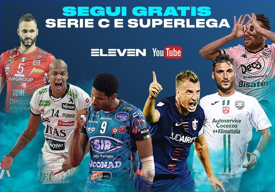 Eleven Sports, fino al 30 Novembre gratis la Serie C e la SuperLega Volley