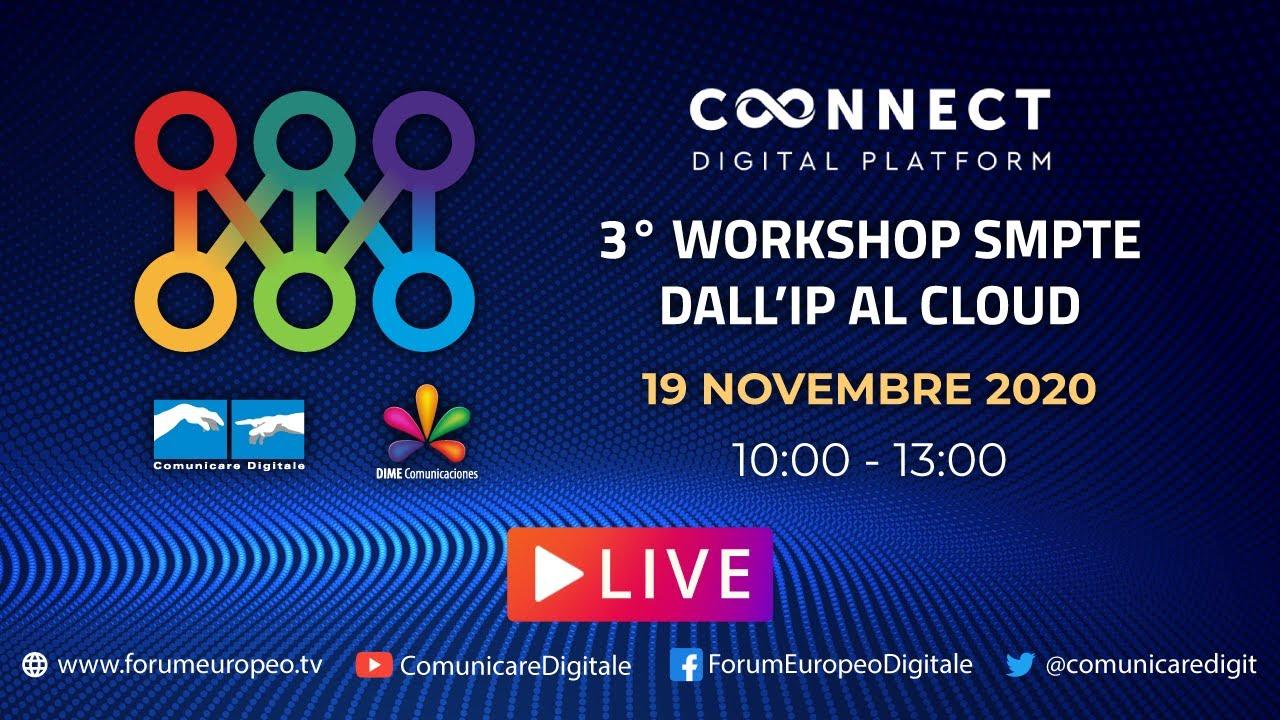 3° Workshop SMPTE, dall'IP al Cloud in diretta streaming Digital-News.it