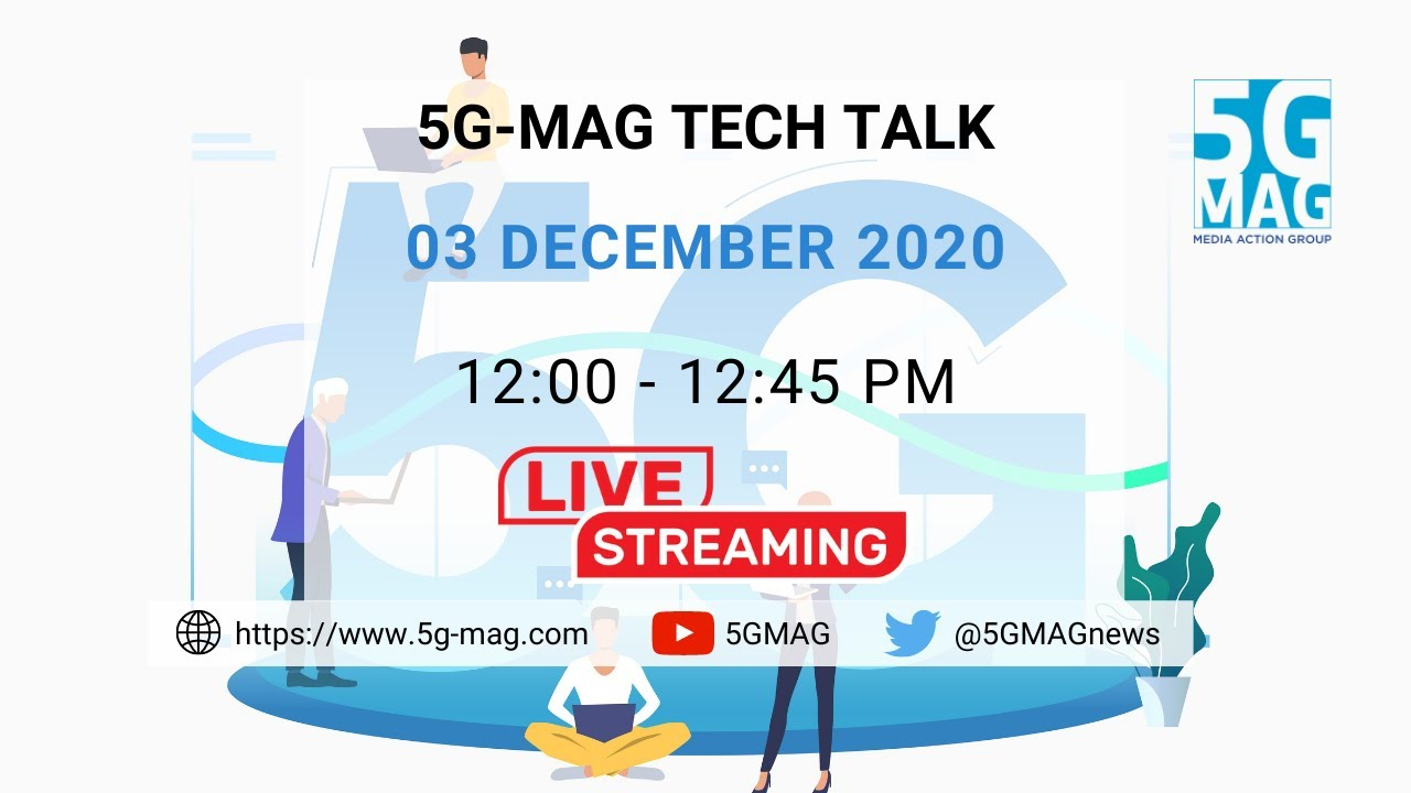 5G-MAG Tech Talk |  5G Broadcast: role in the future of media distribution.
