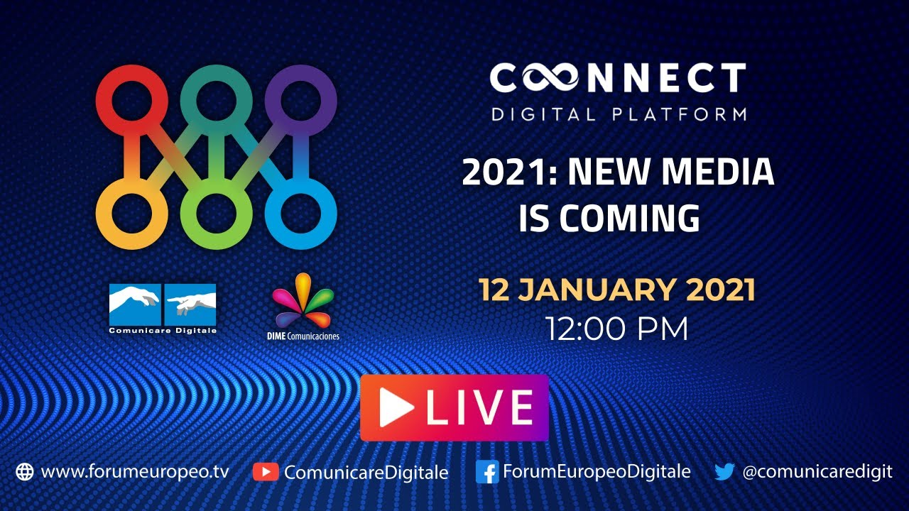 LIVE | 2021: New Media is coming Tech Talk. Diretta streaming Digital-News.it