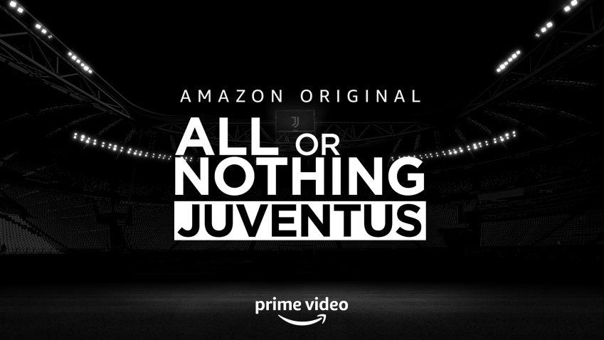 Amazon Prime annuncia la docu-serie All or Nothing: Juventus