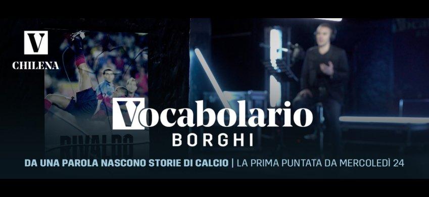 Vocabolario Borghi, su DAZN da una parola nascono storie di calcio