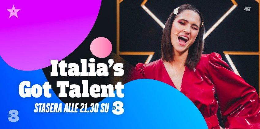 Italia's Got Talent 2021, sesto appuntamento su TV8 e Sky Uno