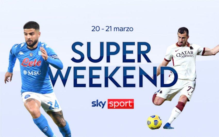 Sky Sport Super Weekend (20 e 21 Marzo) - Due giorni di eventi live