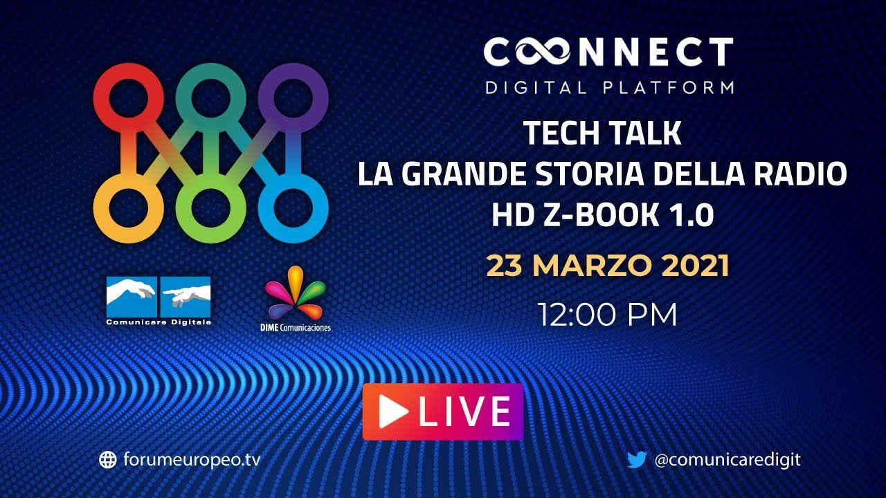 La Grande Storia Della Radio & HD Z-BOOK Tech Talk. Diretta streaming Digital-News.it