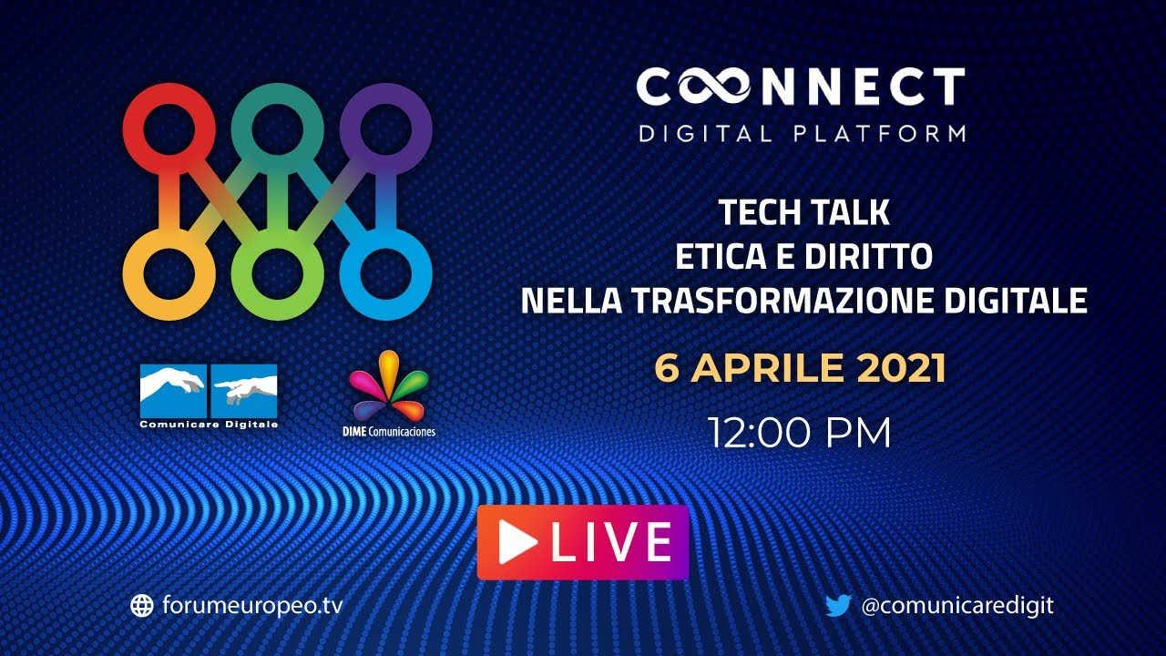 Tech Talk, Etica e Diritto nella Trasformazione Digitale. Diretta streaming Digital-News.it
